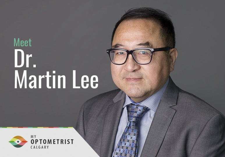 Meet Our Optometrist: Dr. Martin Lee